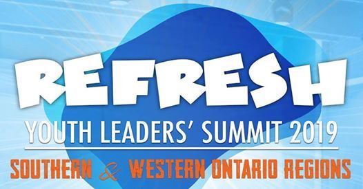 Refresh Youth Leaders Summit 2019 - Southern & Western Ontario