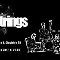 Drugo B-day live 20 Strings al Caf Neruda