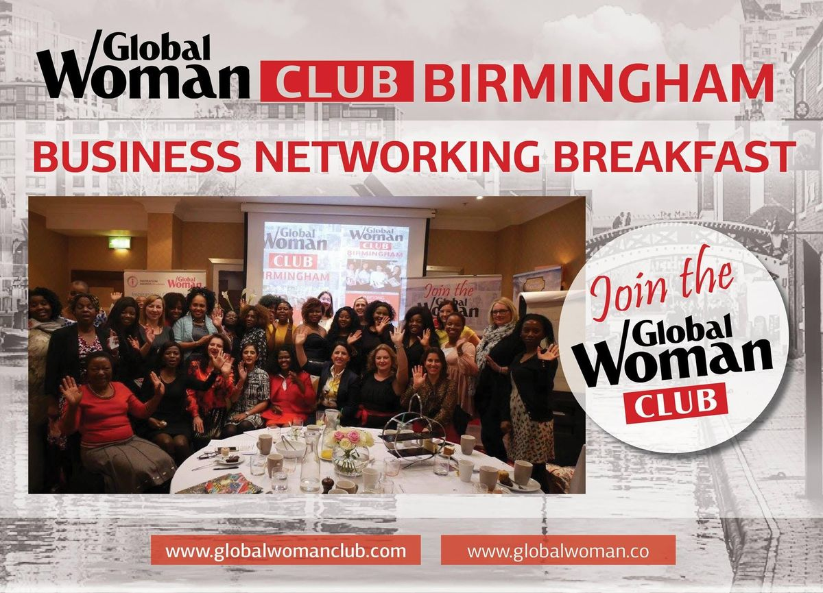 GLOBAL WOMAN CLUB BIRMINGHAM BUSINESS NETWORKING BREAKFAST - APRIL