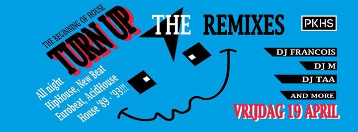 Turn up the Remixes the beginning