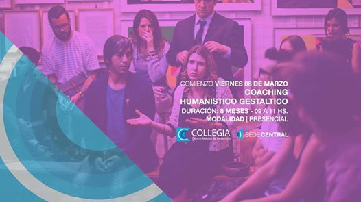 Coaching Motivacional Gestaltico Viernes At Collegia Cad