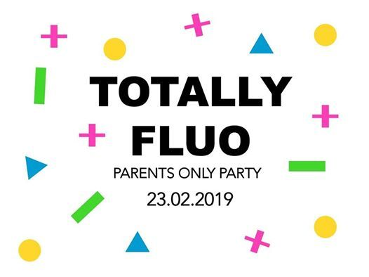 Totally Fluo Parents Only Party