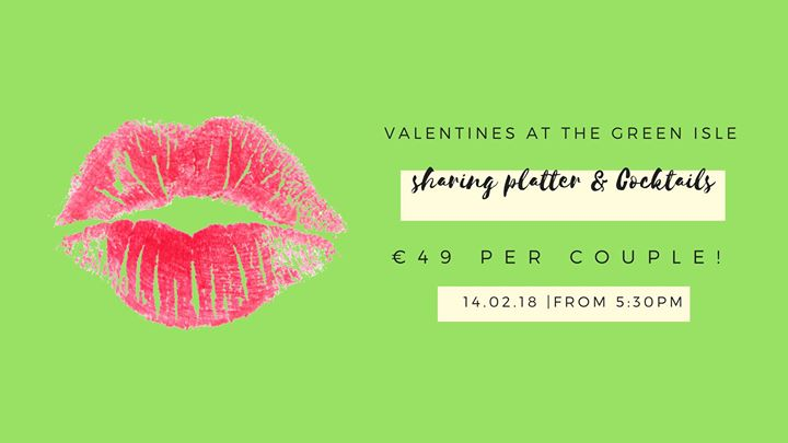 Valentines Day at The Green Isle