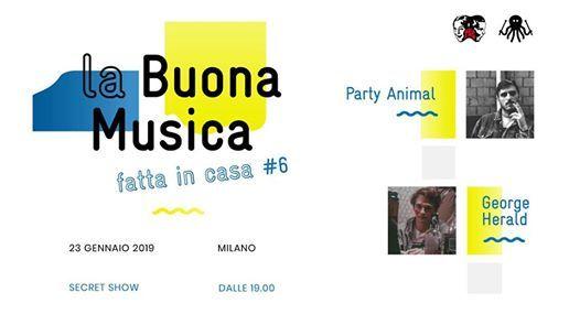 La Buona Musica Fatta in Casa 6 Party Animal  George Herald