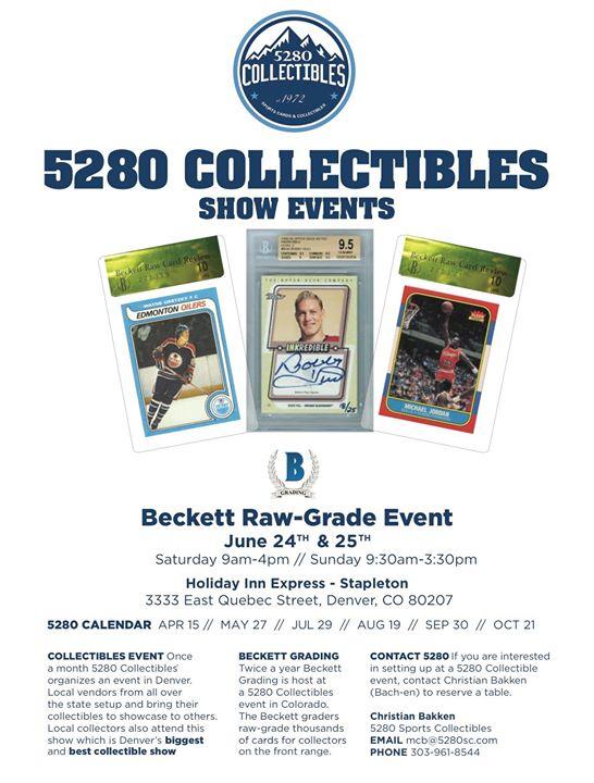 5280 Beckett Raw Grade Show June 24th June 25th Saturday At