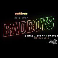 BadBoys party  Domez  Sukowach  Padosh