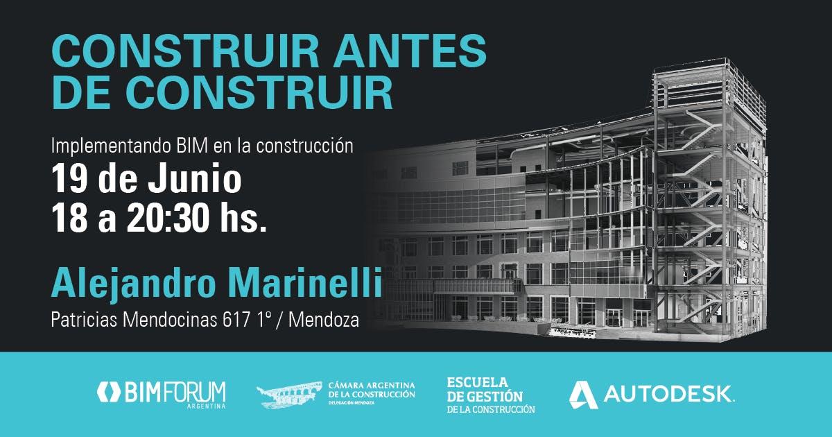 CONSTRUIR ANTES DE CONSTRUIR - BIM EN MENDOZA
