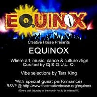 The Creative House Presents Equinox