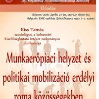 Kiss Tams Munkaerpiaci helyzet s politikai mobilizci erdlyi roma kzssgekben