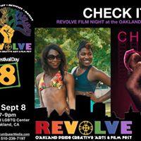 REVOLVEPeoples Oakland Pride Arts  Film Fest CHECK IT