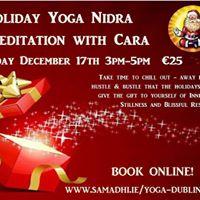 Holiday Yoga Nidra &amp Meditation with Cara
