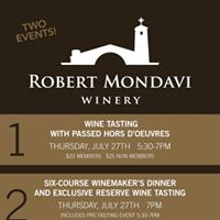 Robert Mondavi Happy Hour  Winemakers Dinner