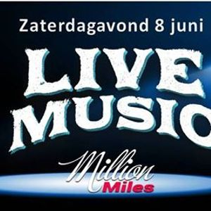 Million Miles Saturdaynight Live In Hengelo