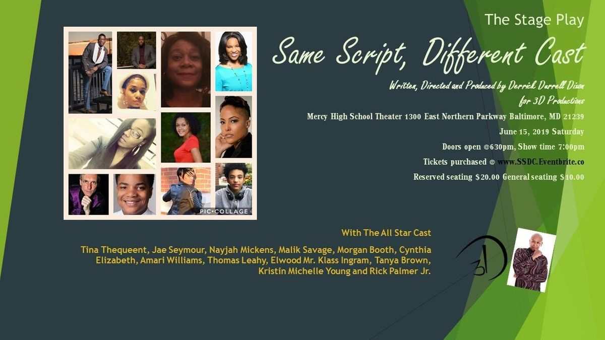 Same Script, Different Cast 2019 at Mercy High School Theatre, Baltimore