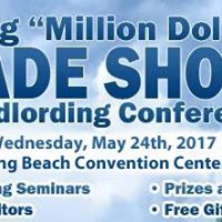 The Big &quotMillion Dollar&quot Trade Show &amp Landlording Conference