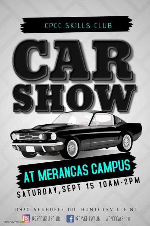 Cpcc 2nd Annual Fall Car Bike Show At Cpcc Merancas Campus Carolina