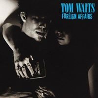 Tom Waits &quotForeign Affairs&quot performed live JRAC