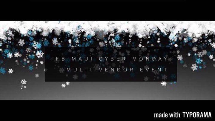 1st FB Maui Cyber Monday Multi-Vendor Event