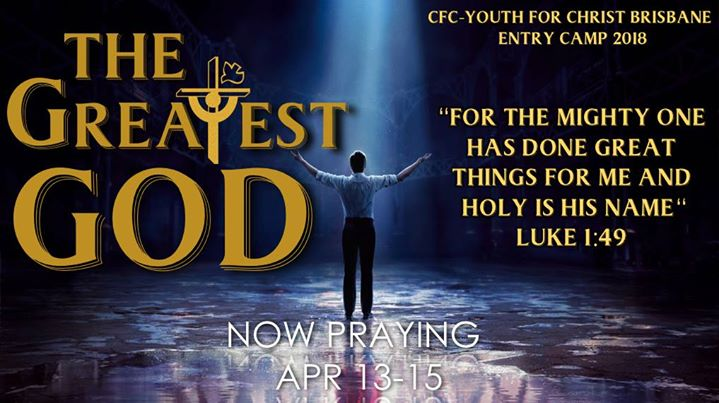 The greatest god cfc yfc entry camp 2018 at old petrie town the greatest god cfc yfc entry camp 2018 stopboris Images