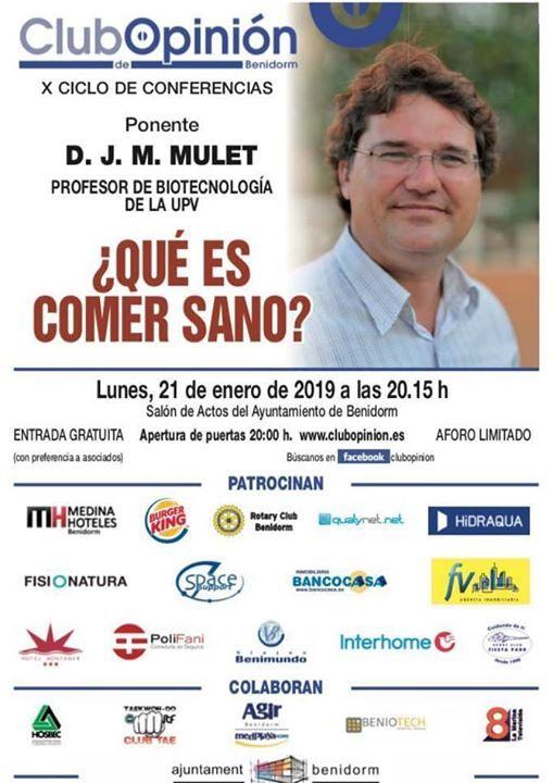 Conferencia por D JM MULET  Qu es comer sano
