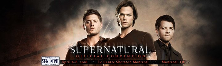 Supernatural Official Convention Montreal