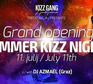 Summer KIZZ nights  Grand Opening  11.07.18
