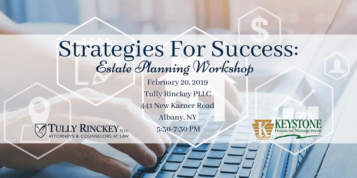 Strategies for Success Estate Planning Workshop