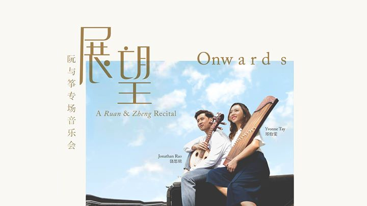 Onwards - A Ruan & Zheng Recital