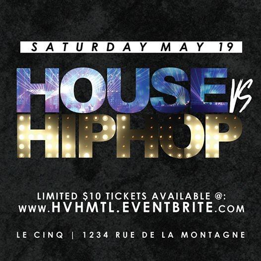 House VS Hip Hop at Le Cinq  Sat May 19