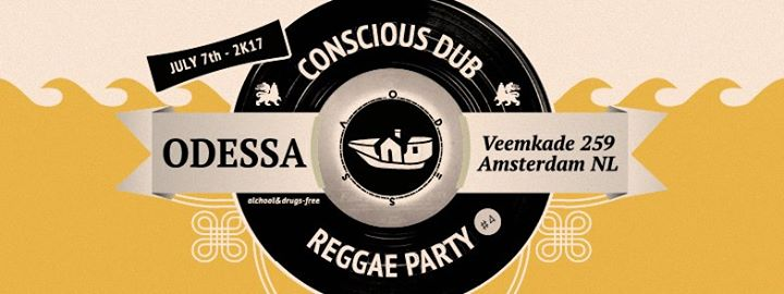 Conscious Dub Reggae Party 4 - Sound System Edition at Odessa