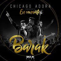 Grupo Barak en Concierto - Chicago Adora