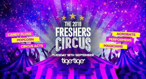 The 2018 Freshers Circus at Tiger Tiger London