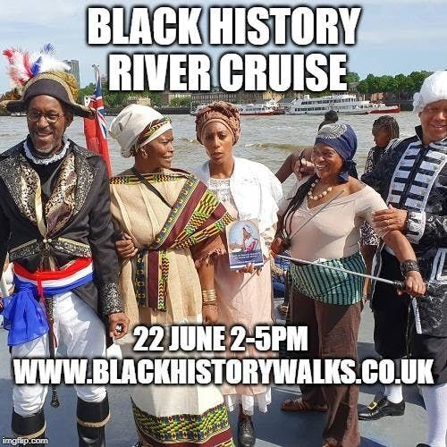 Black History River Cruise 28th September (last one)