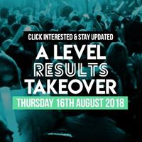 A Level Results Takeover Rochdale 16.08.18 Click Interested