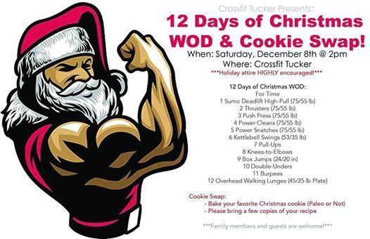 12 Days Of Christmas Wod.12 Days Of Christmas Wod Cookie Swap At Crossfit Tucker