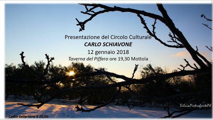 Presentazione Ufficiale Circolo Culturale Carlo Schiavone At La