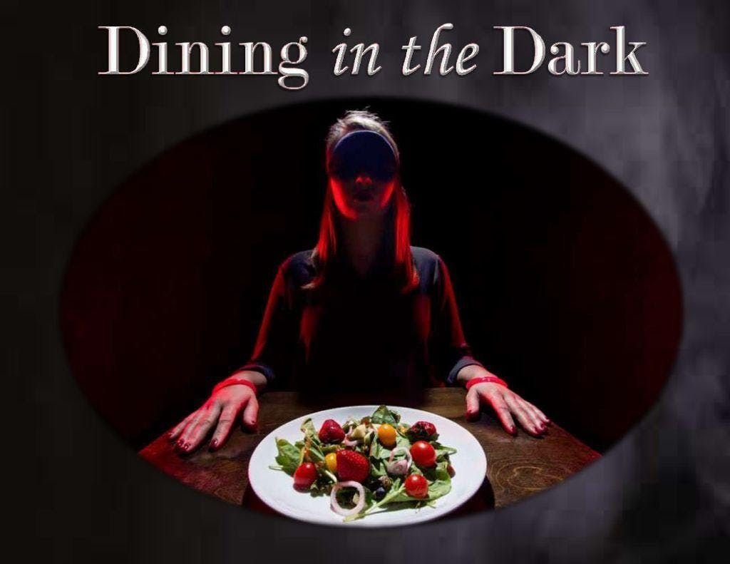 Black Out Dinner - 1st Seating