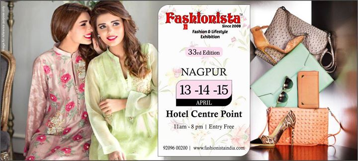 Fashionista- Fashion & Lifestyle Exhibition - Nagpur