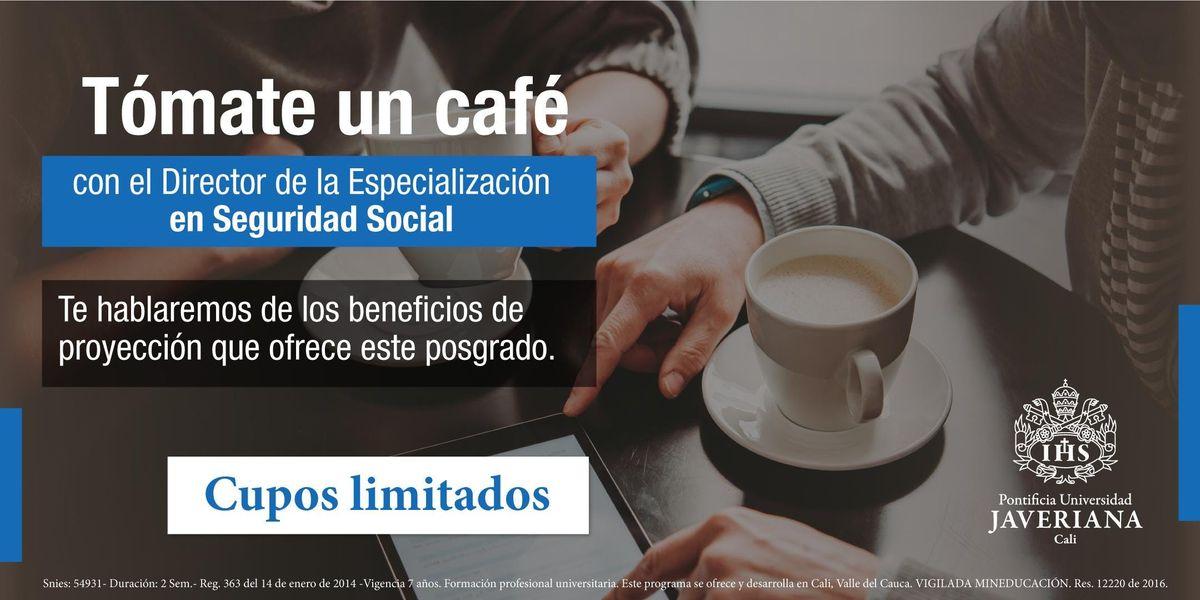 Tmate un caf con el director de la Esp. en Seguridad Social