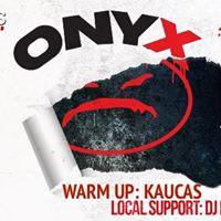 ONYX 6.5. (Circus) support Kaucas Dj Loasteeze