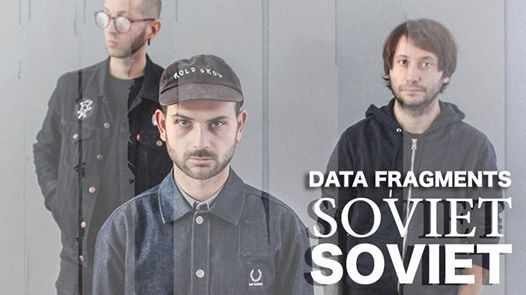 Soviet Soviet (IT) w Data Fragments live at Death Disco