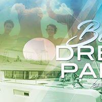 Boat Dream Party  Saison 4  Du 24 Juin Au 01 Septembre