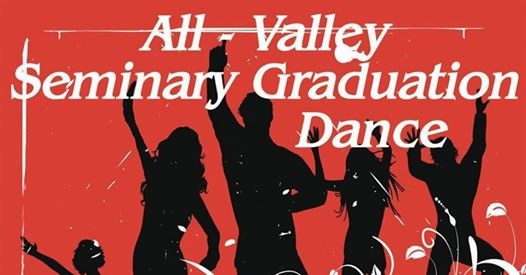 All-Valley Seminary Graduation Dance! at LDS Institute of