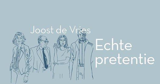 Presentatie Joost de Vries Echte pretentie