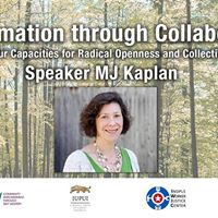 Transformation through Collaboration - Radical Openness &amp Impact