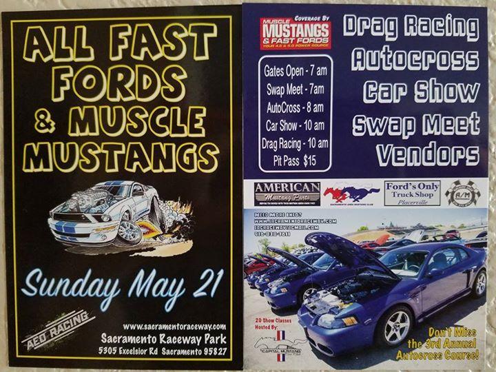Fast Fords Muscle Mustangs At Sacramento Raceway Park Sacramento - Sacramento car show and swap meet