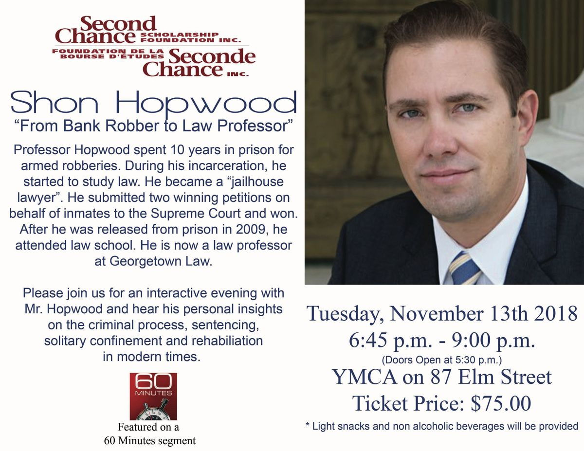 Second Chance Scholarship Foundation Presents Shon Hopwood at YWCA