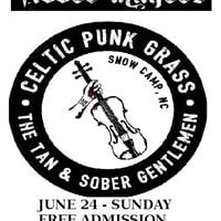 The Tan and Sober Gentlemen Celtic punk-grass fromNorth Carolina