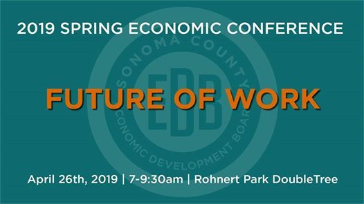 2019 Spring Economic Conference @ Sonoma County Economic Development Brd
