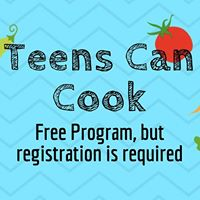 Teens Can Cook Session 5